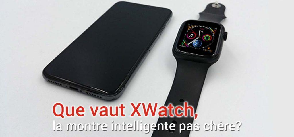 montre xwatch connectee et a un prix accessible