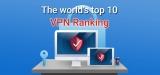 A Rundown of 2020's Top VPN Software