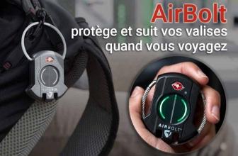 AirBolt lock : voyager l'esprit tranquille ? Notre avis