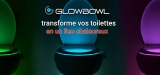 Glow Bowl, le luminaire WC d'ambiance