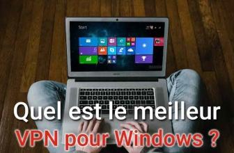 Tout ce que vous devez savoir à propos des VPN pour Windows 10