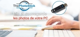 The Photo Stick, la meilleure solution pour stocker vos souvenirs !