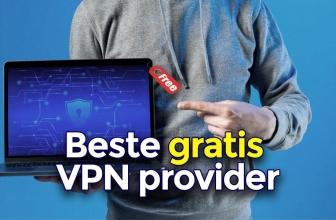 Beste gratis VPN provider 2020